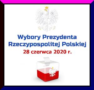 WYBORY PREZYDENTA 28 czerwca 2020